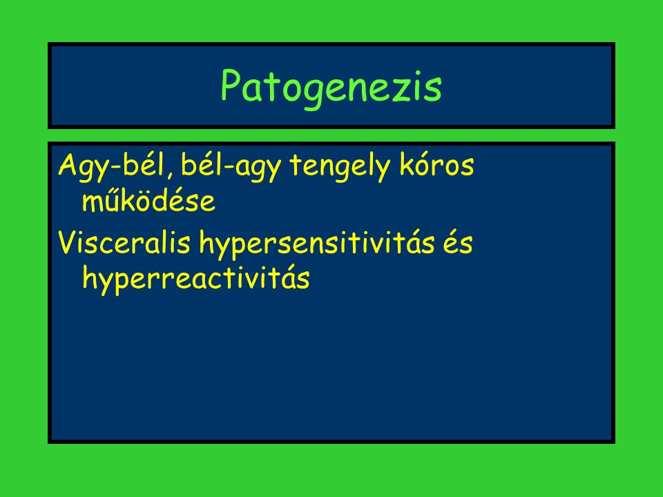 Patogenezis Agy-bél, bél-agy tengely kóros működése