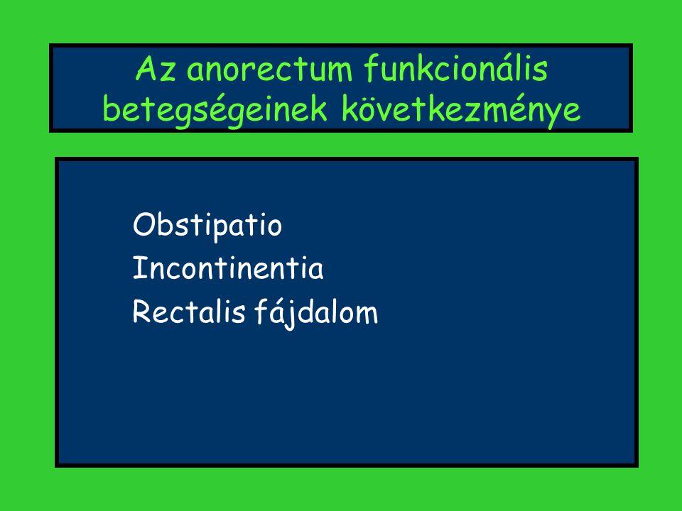 Az anorectum funkcionális betegségeinek következménye
