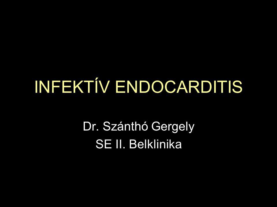 INFEKTÍV ENDOCARDITIS