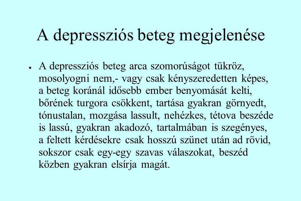 A depressziós beteg megjelenése