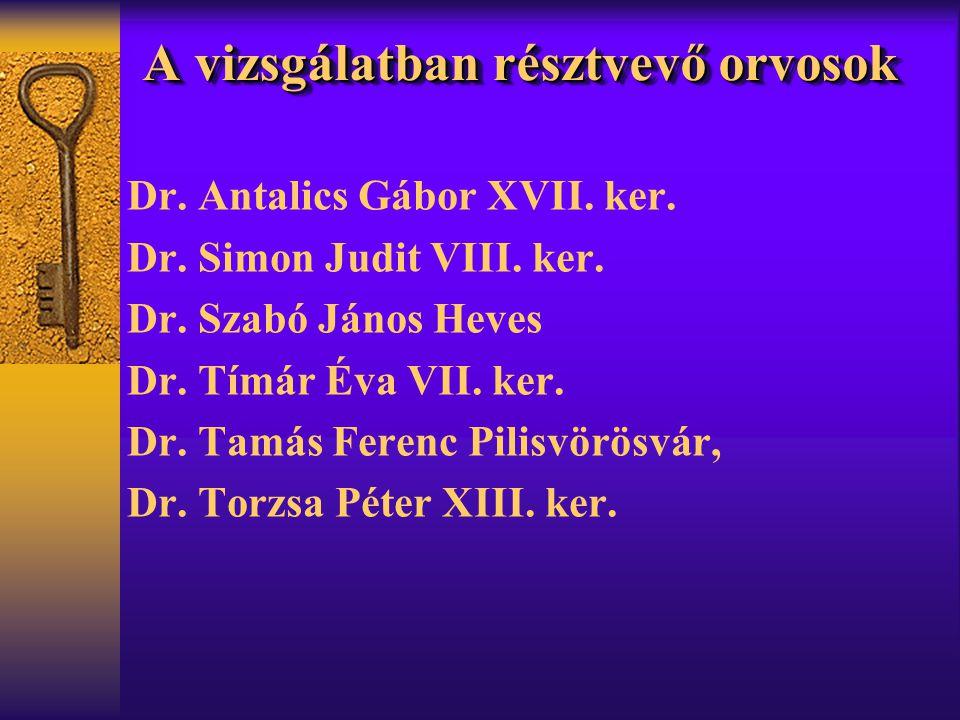A vizsgálatban résztvevő orvosok