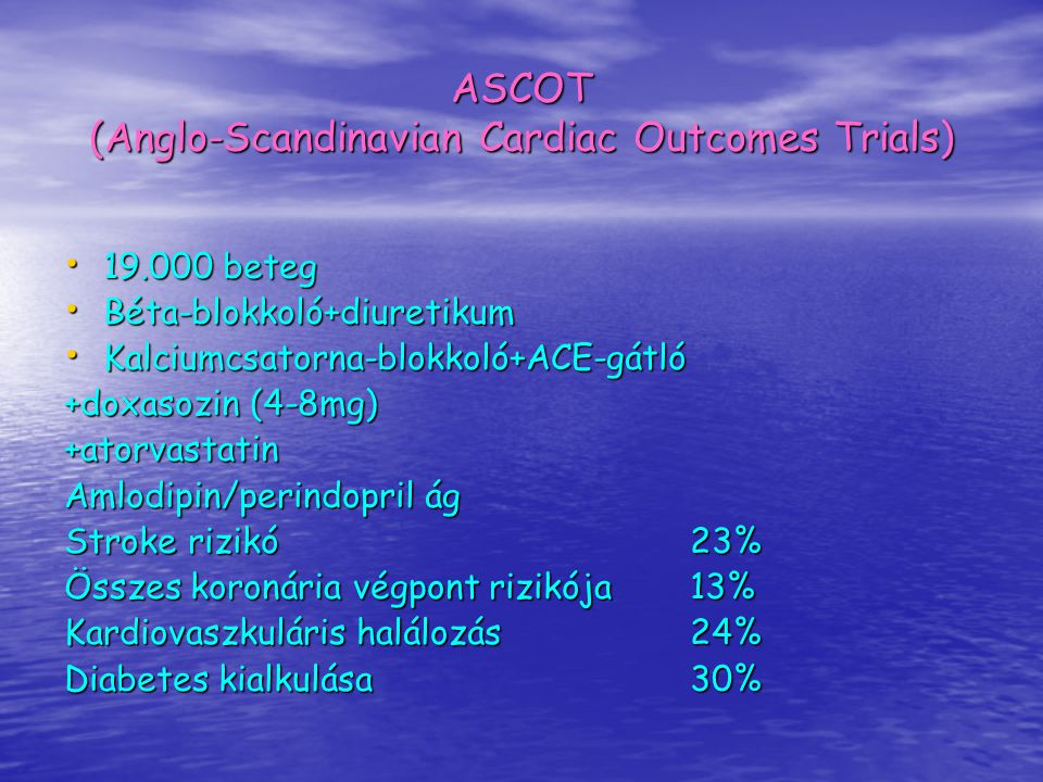 ASCOT (Anglo-Scandinavian Cardiac Outcomes Trials)