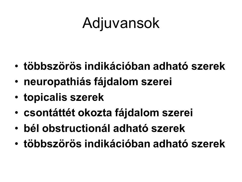 Adjuvansok többszörös indikációban adható szerek