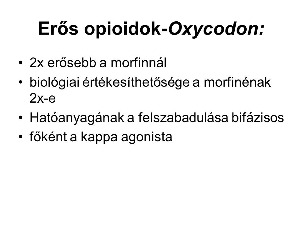 Erős opioidok-Oxycodon: