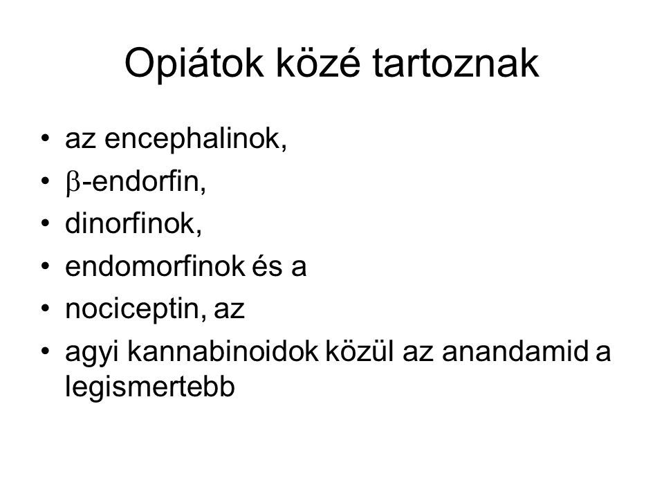 Opiátok közé tartoznak