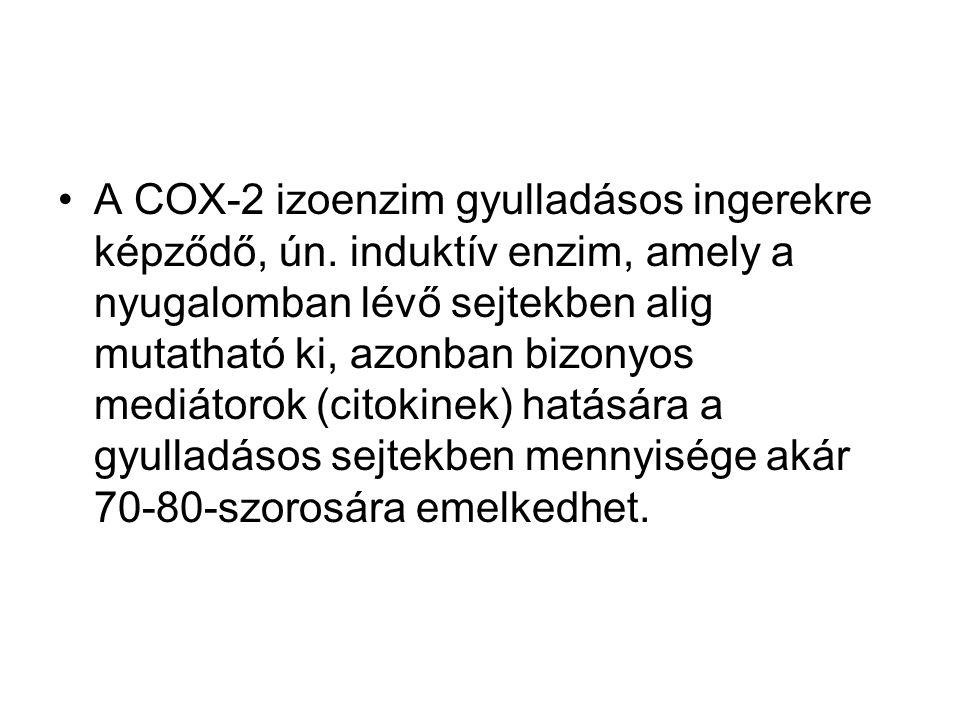 A COX-2 izoenzim gyulladásos ingerekre képződő, ún