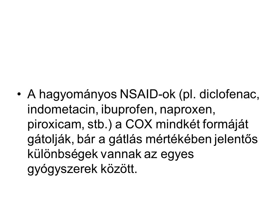 A hagyományos NSAID-ok (pl