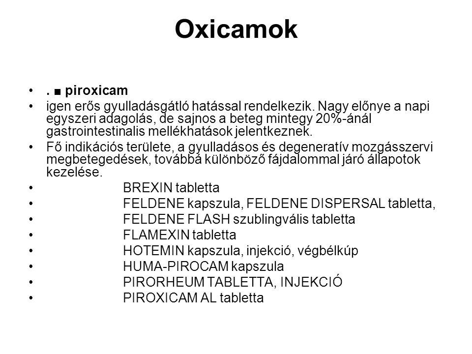 Oxicamok . ■ piroxicam.
