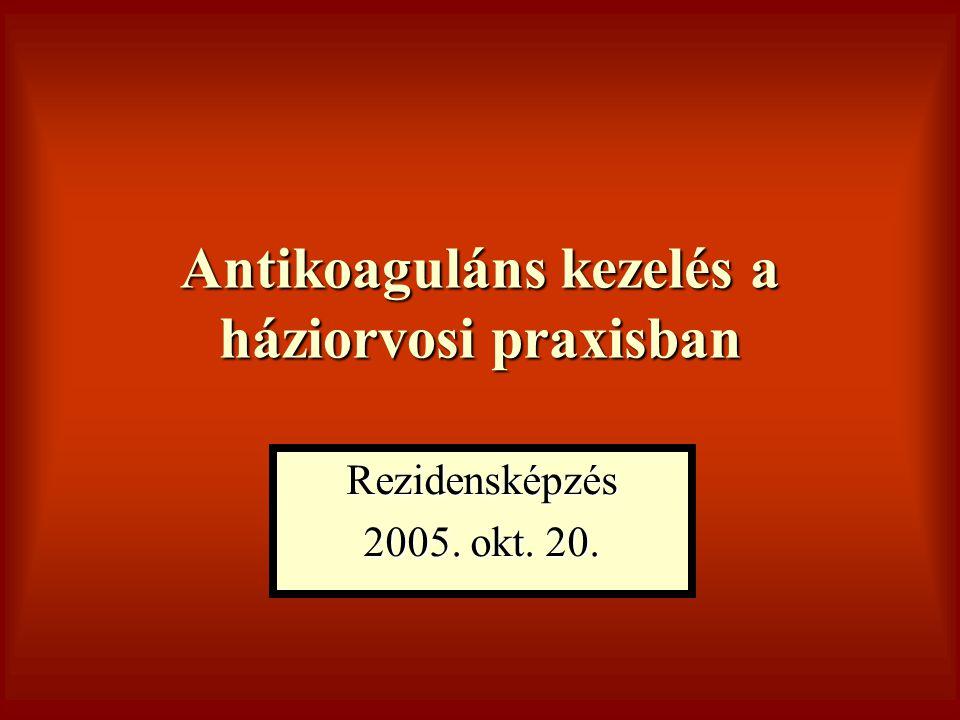 Antikoaguláns kezelés a háziorvosi praxisban