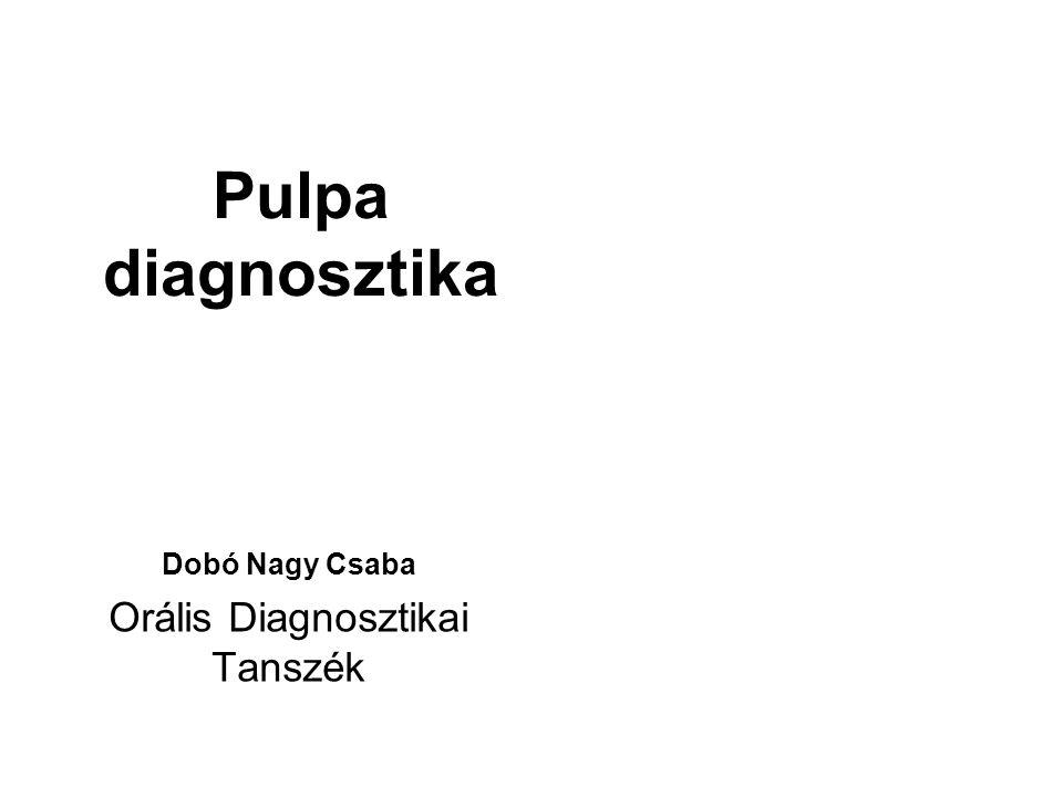 Dobó Nagy Csaba Orális Diagnosztikai Tanszék
