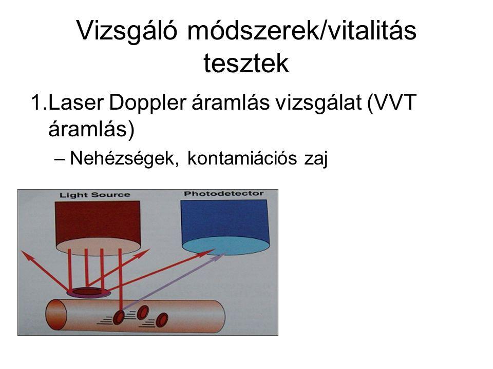 Vizsgáló módszerek/vitalitás tesztek