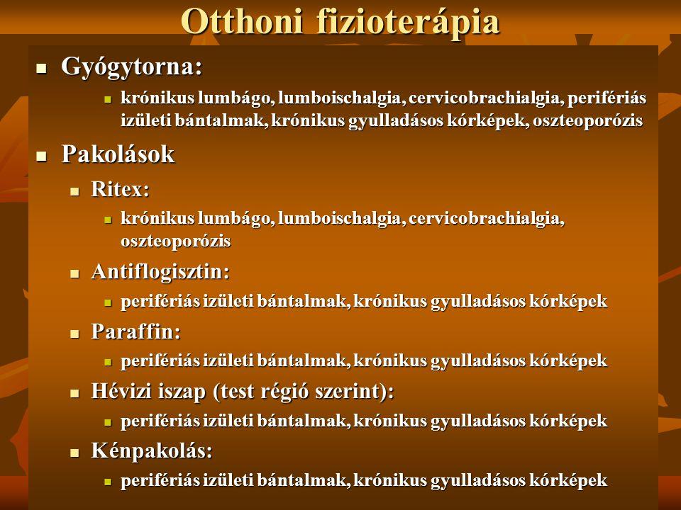 Otthoni fizioterápia Gyógytorna: Pakolások Ritex: Antiflogisztin: