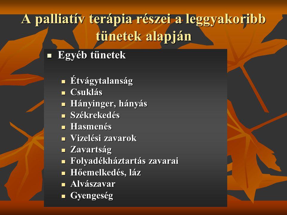 A palliatív terápia részei a leggyakoribb tünetek alapján