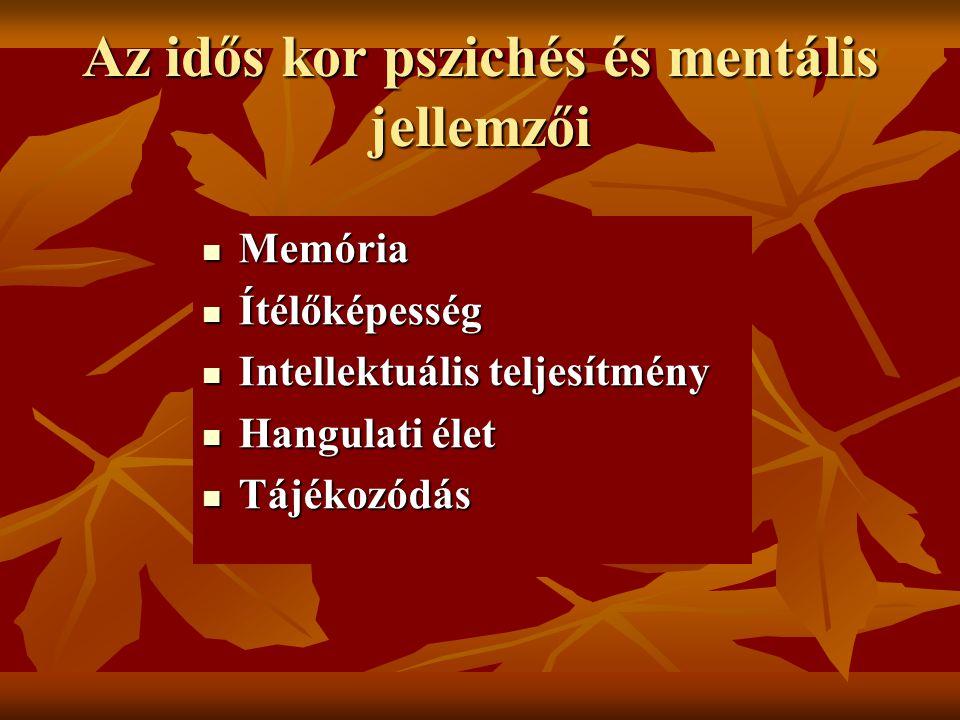 Az idős kor pszichés és mentális jellemzői