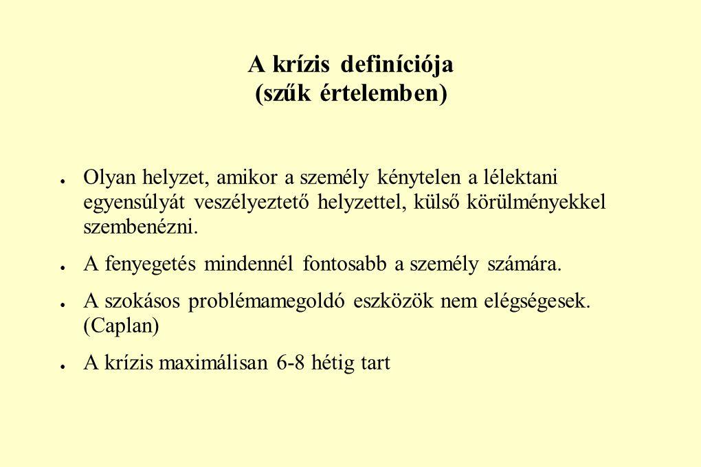 A krízis definíciója (szűk értelemben)