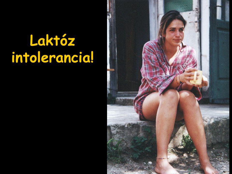 Laktóz intolerancia!