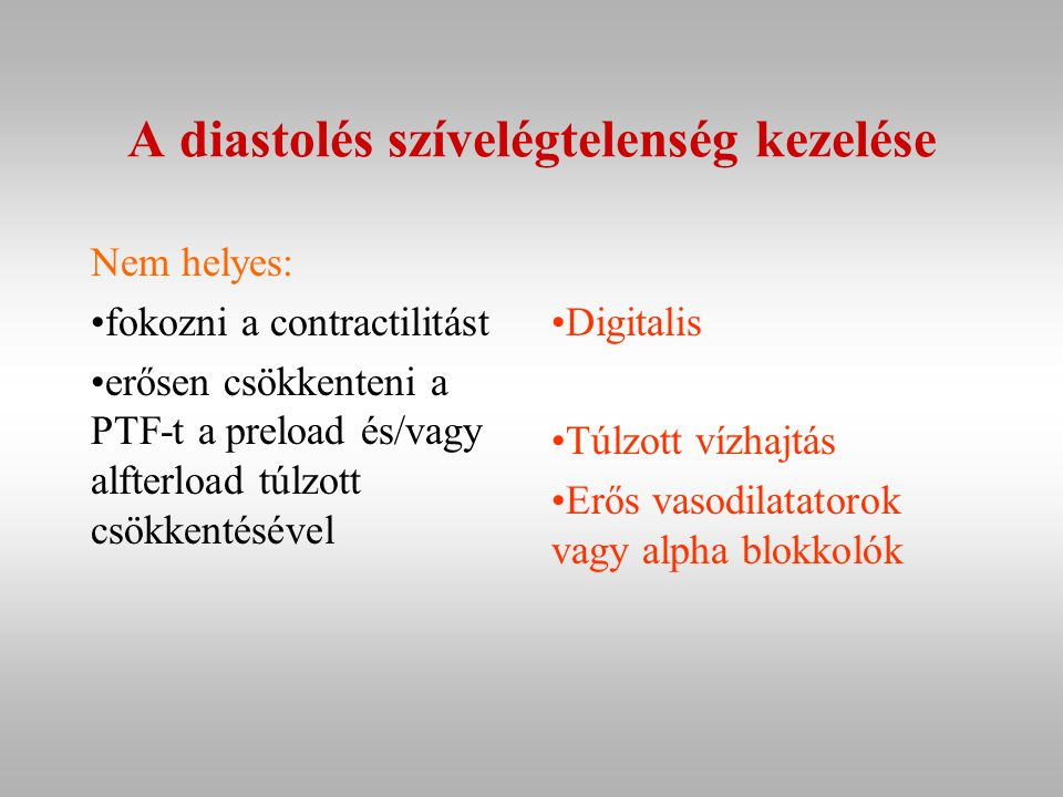 A diastolés szívelégtelenség kezelése