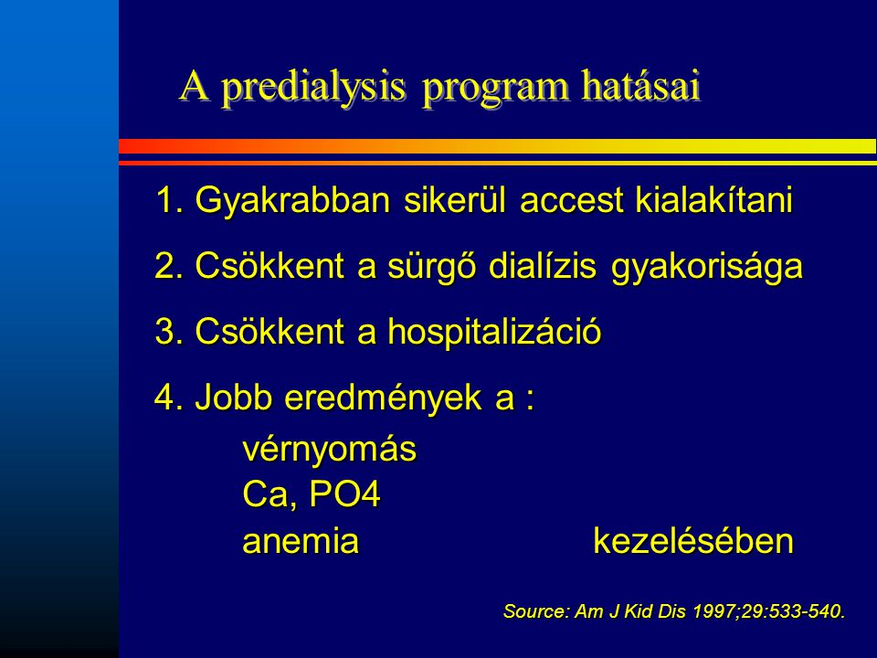 A predialysis program hatásai