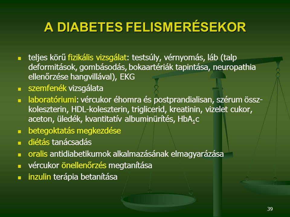 A DIABETES FELISMERÉSEKOR