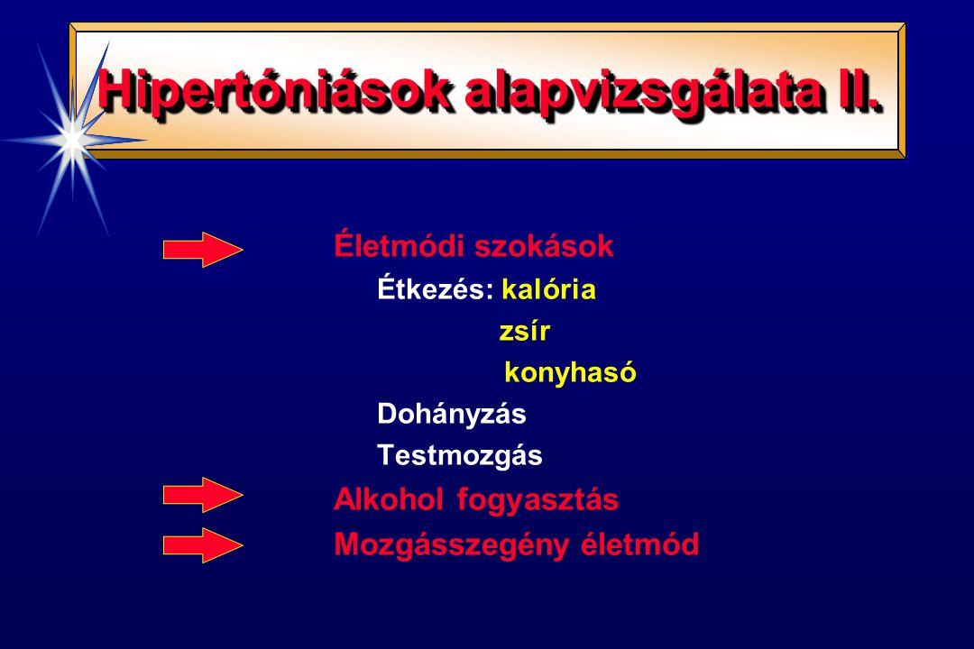 Hipertóniások alapvizsgálata II.