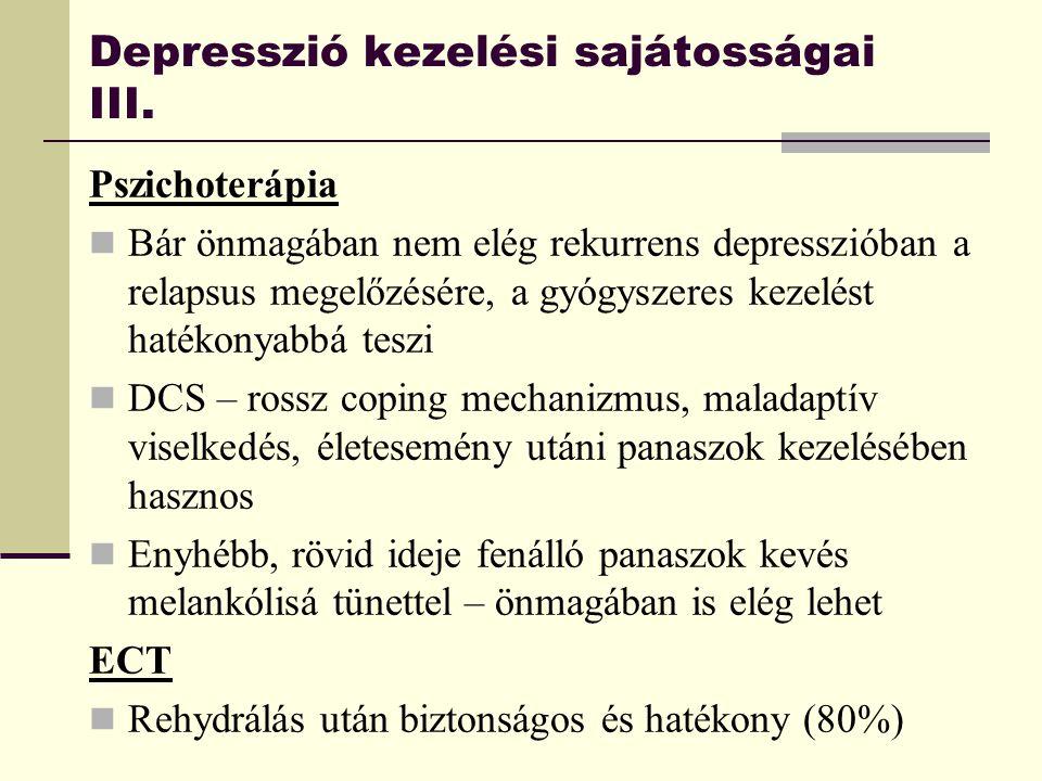 Depresszió kezelési sajátosságai III.
