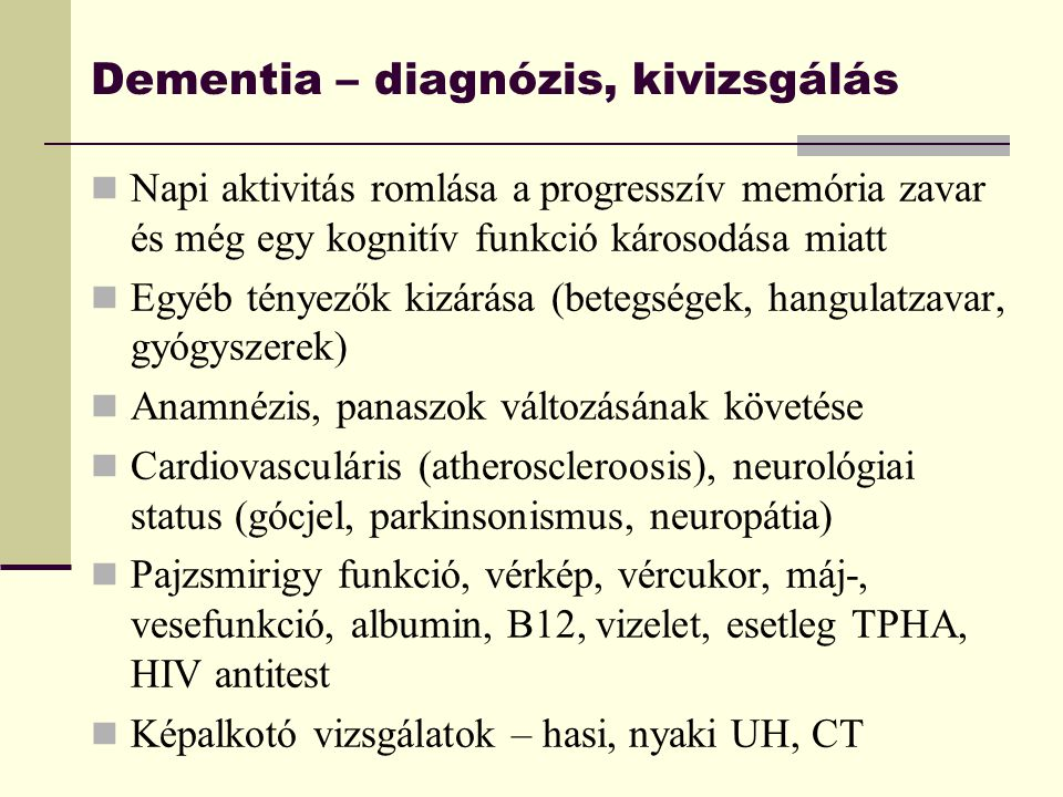Dementia – diagnózis, kivizsgálás