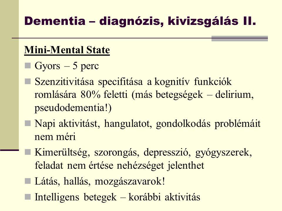 Dementia – diagnózis, kivizsgálás II.