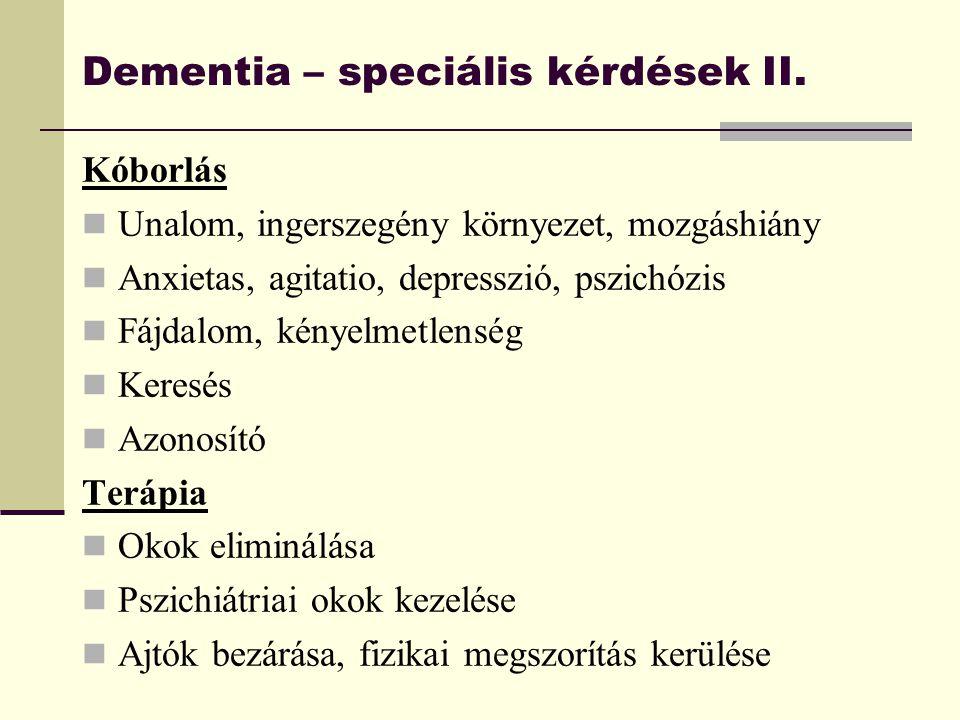 Dementia – speciális kérdések II.
