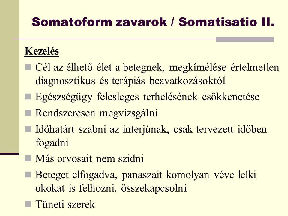 Somatoform zavarok / Somatisatio II.