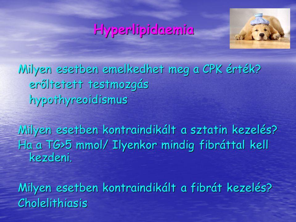 Hyperlipidaemia Milyen esetben emelkedhet meg a CPK érték
