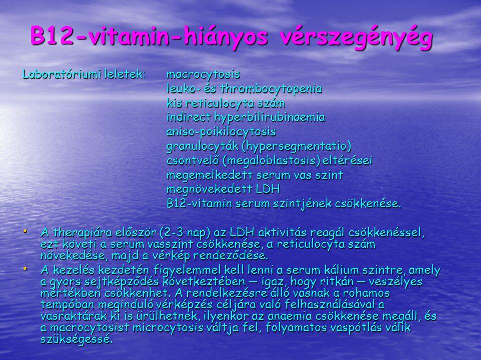 B12-vitamin-hiányos vérszegényég