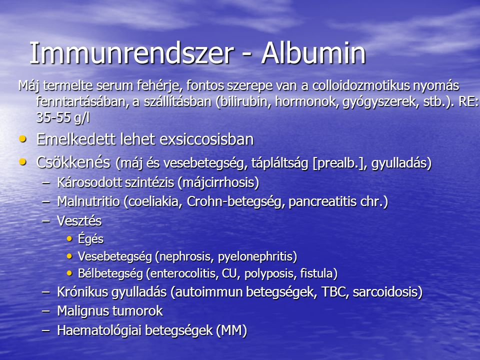 Immunrendszer - Albumin