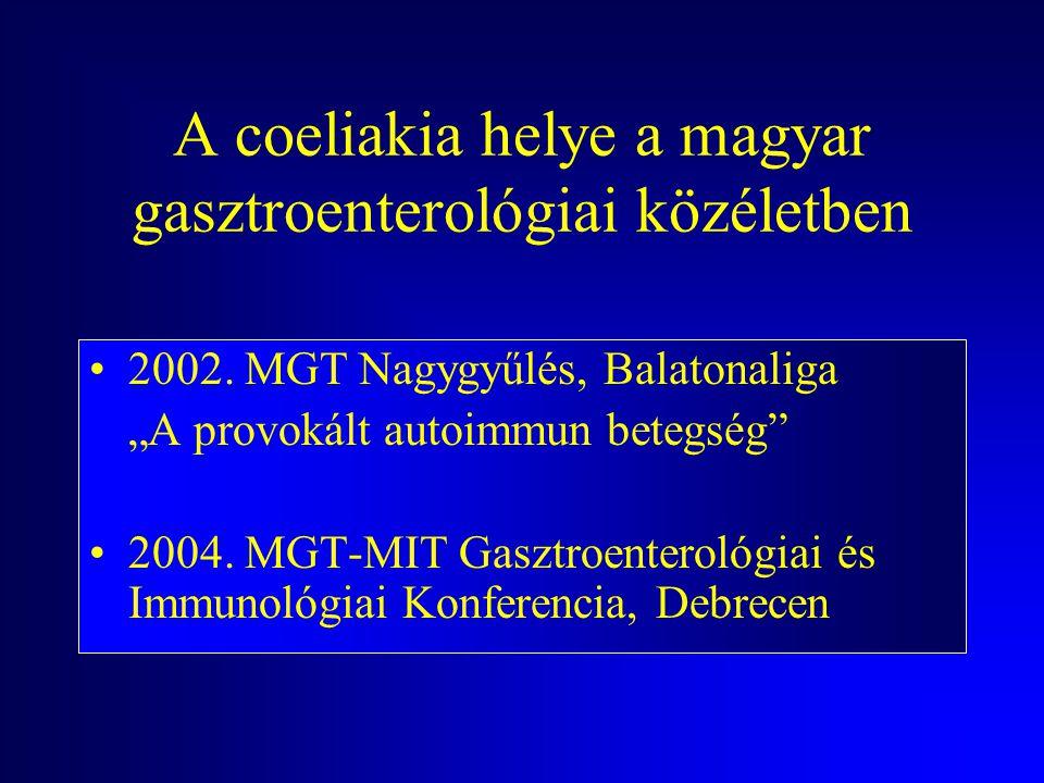 A coeliakia helye a magyar gasztroenterológiai közéletben