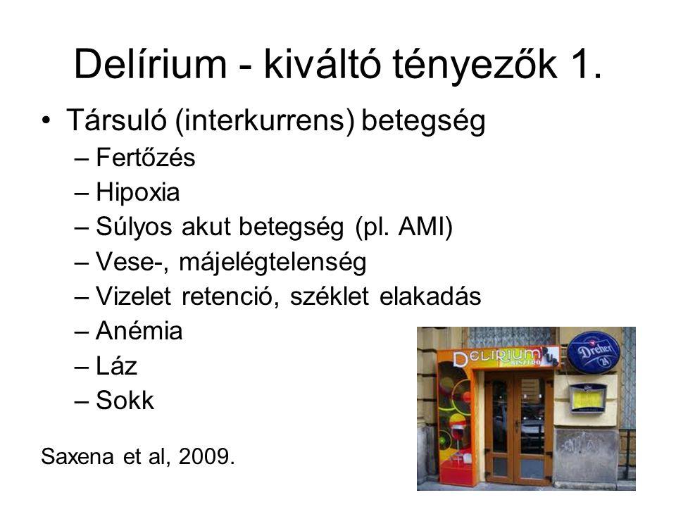Delírium - kiváltó tényezők 1.