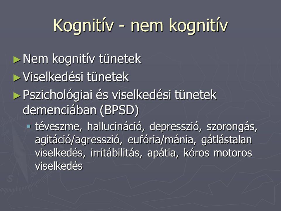Kognitív - nem kognitív