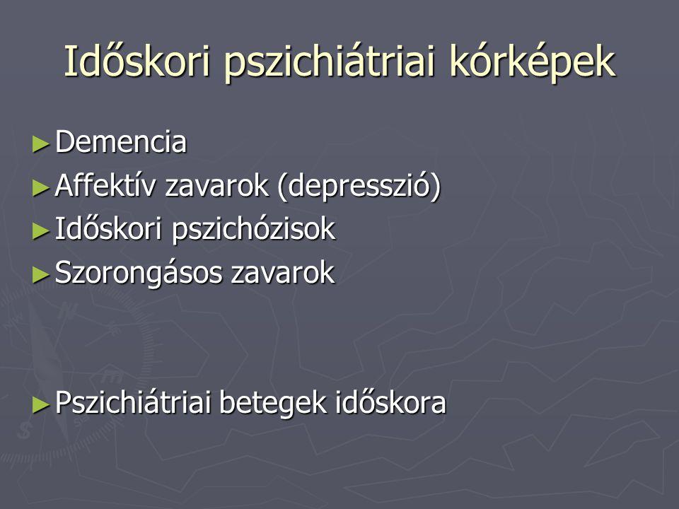 Időskori pszichiátriai kórképek