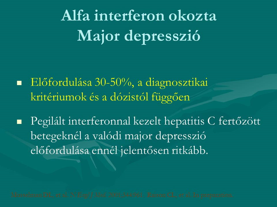 Alfa interferon okozta Major depresszió
