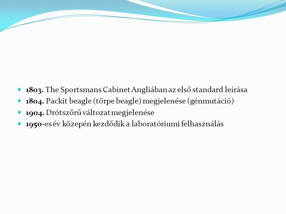 1803. The Sportsmans Cabinet Angliában az első standard leírása