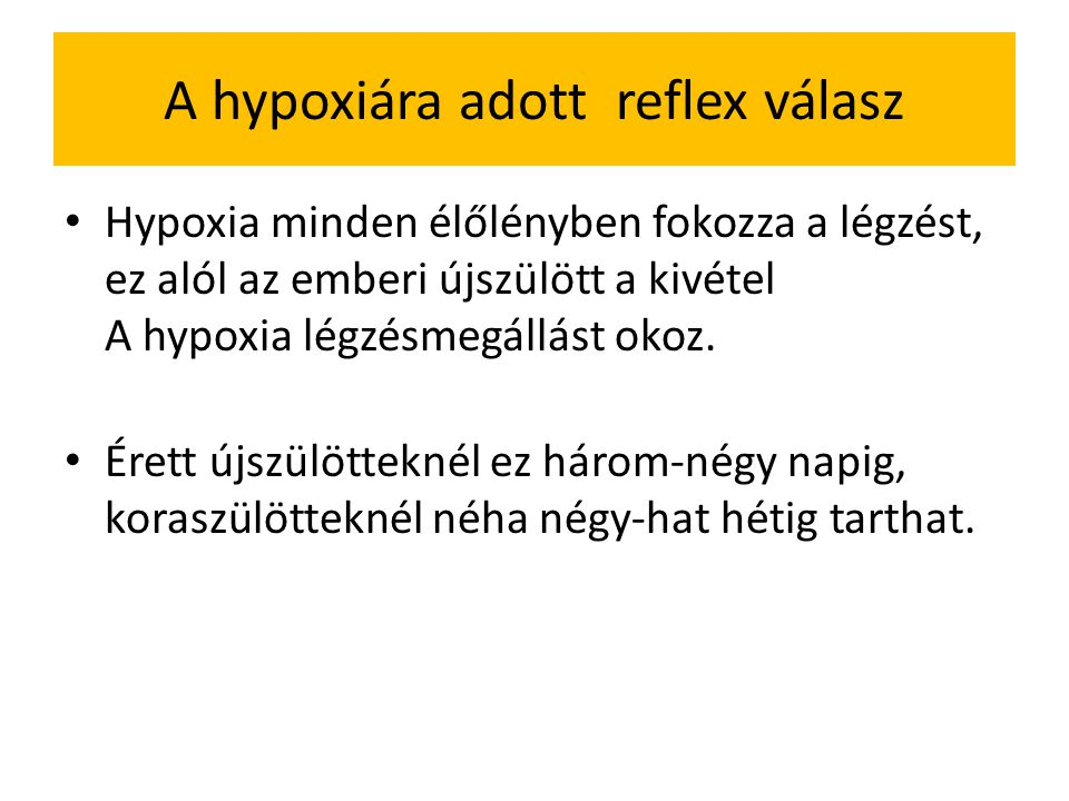 A hypoxiára adott reflex válasz