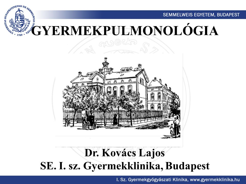 SE. I. sz. Gyermekklinika, Budapest