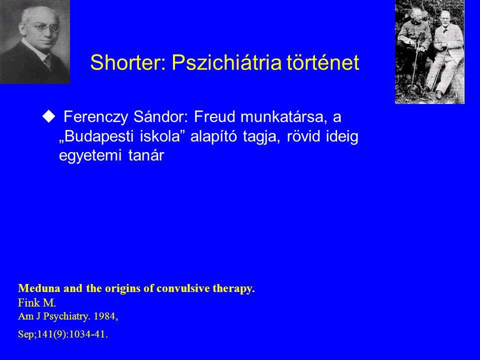 Shorter: Pszichiátria történet