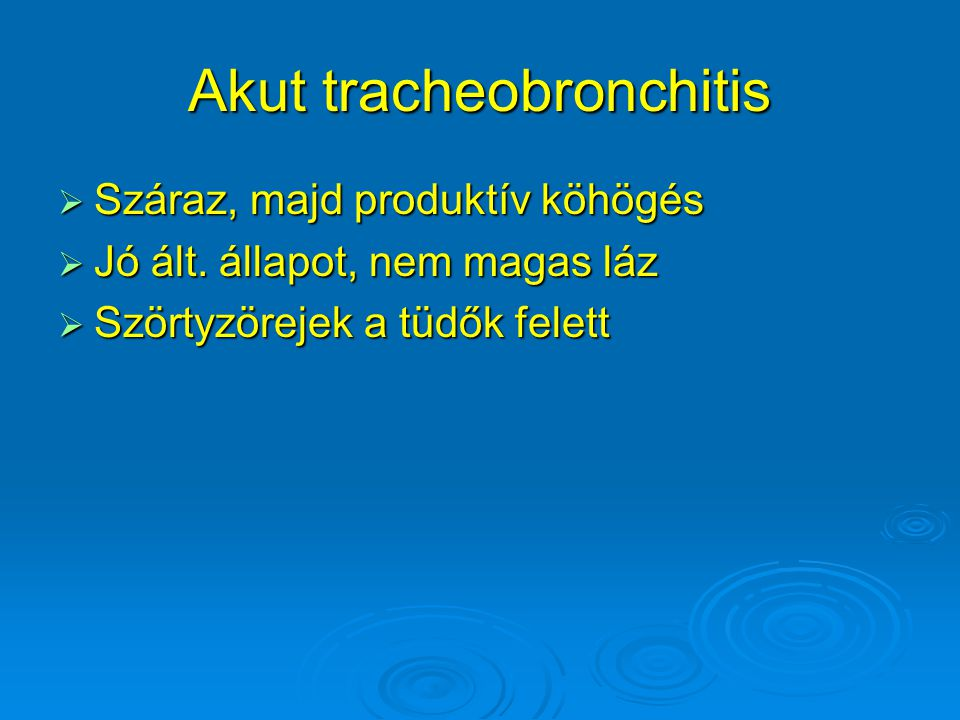 Akut tracheobronchitis