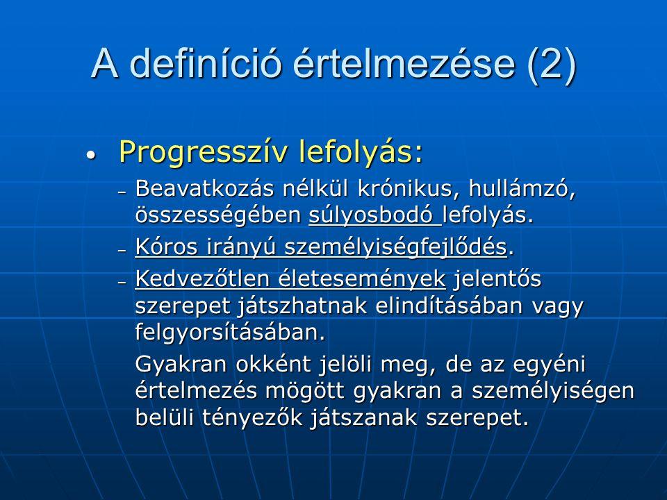 A definíció értelmezése (2)