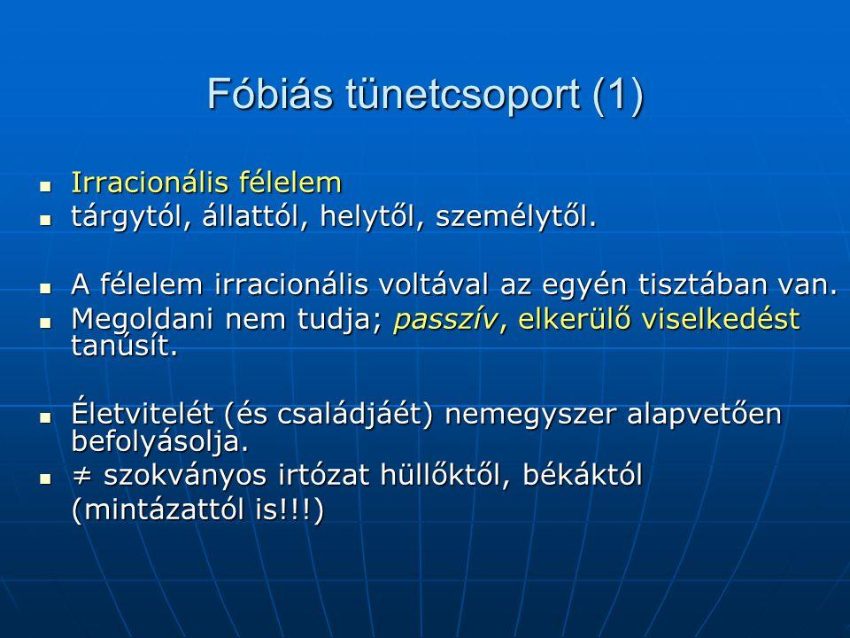 Fóbiás tünetcsoport (1)