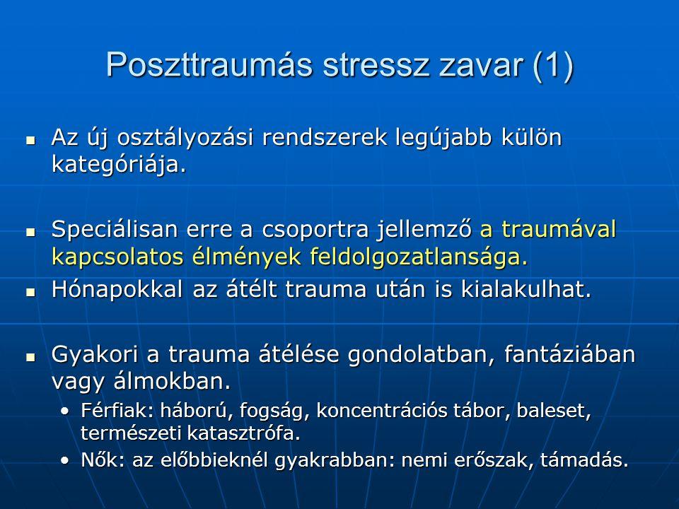 Poszttraumás stressz zavar (1)