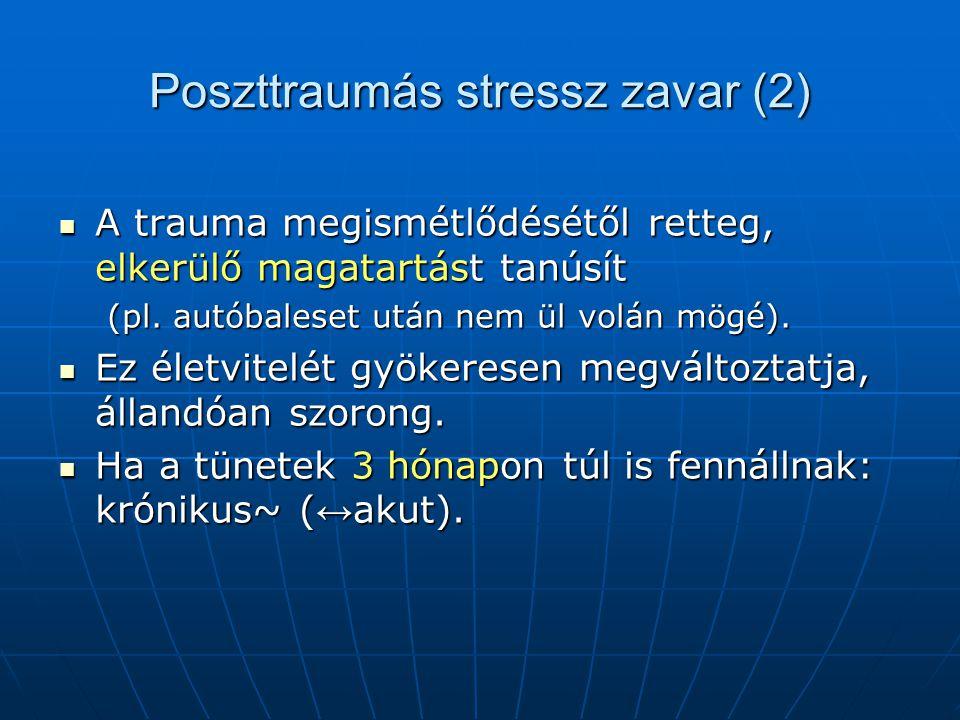 Poszttraumás stressz zavar (2)