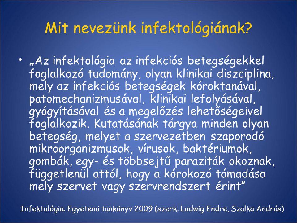 Mit nevezünk infektológiának