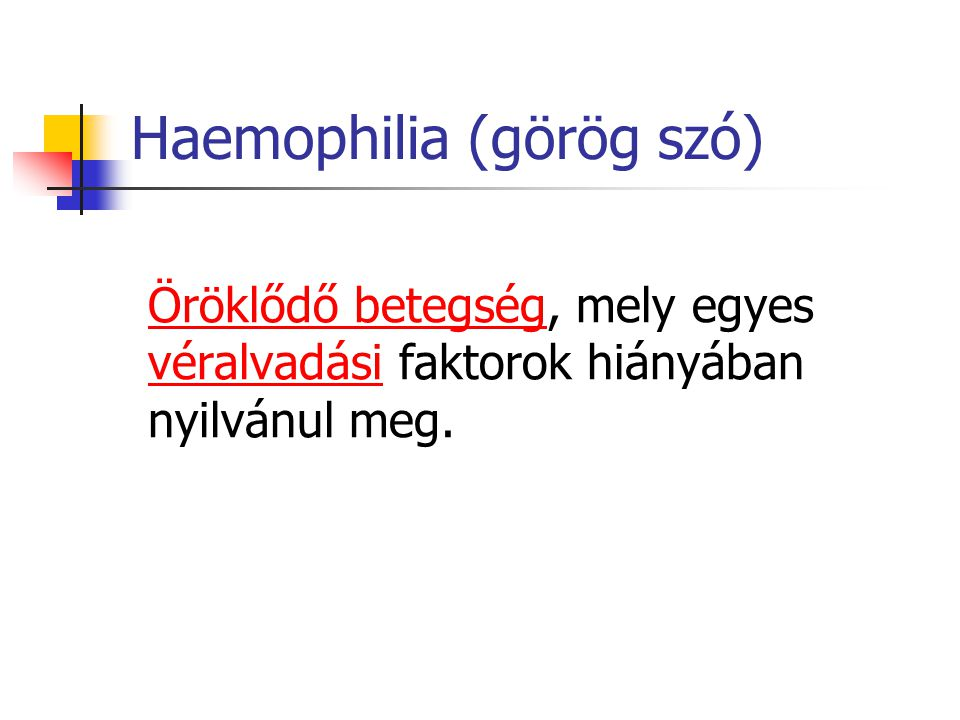 Haemophilia (görög szó)