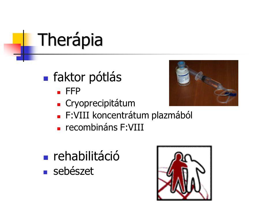 Therápia faktor pótlás rehabilitáció sebészet FFP Cryoprecipitátum