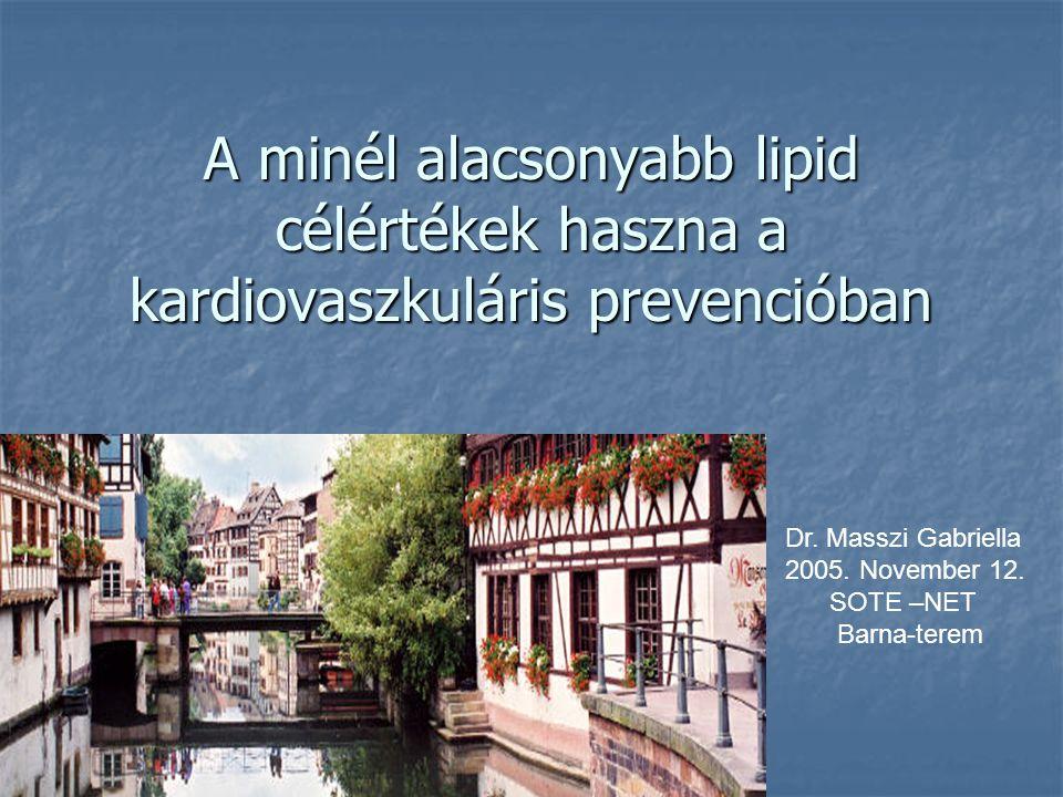 A minél alacsonyabb lipid célértékek haszna a kardiovaszkuláris prevencióban